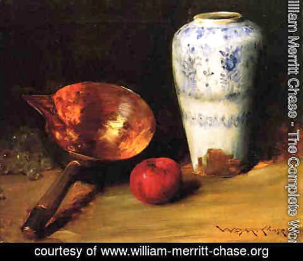 William Merritt Chase - Still Liife with China Vase, Copper Pot, an Apple and a Bunch of Grapes